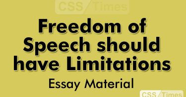 Freedom of Speech should have Limitations | CSS Essay Material