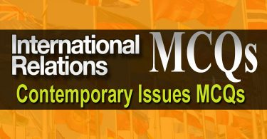 International Relations MCQs | Contemporary Issues