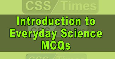 Introduction to Everyday Science MCQs