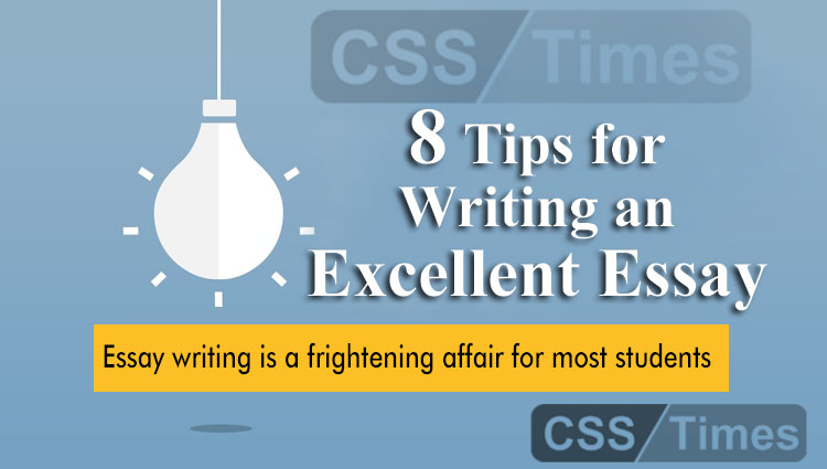 Most Effective 8 Tips for Writing an Excellent Essay