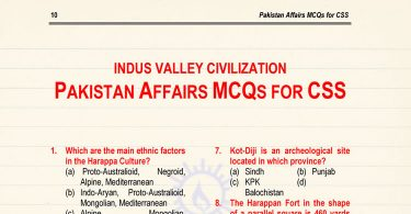 Pakistan Affairs MCQs for CSS (Indus Valley Civilization)