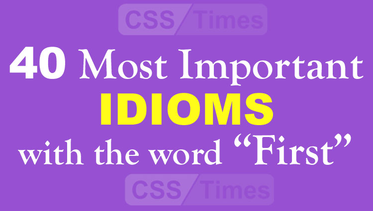 """40 Most Important IDIOMS with the word """"First"""""""