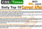 Daily Top-10 Current Affairs MCQs/News (May 06, 2020) for CSS, PMS