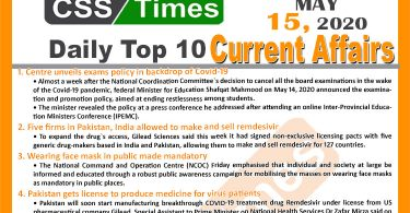 Daily Top-10 Current Affairs MCQs/News (May 15, 2020) for CSS, PMS