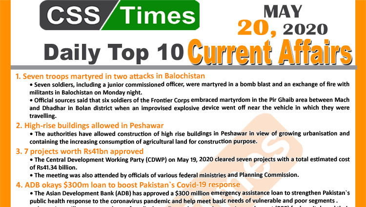 Daily Top-10 Current Affairs MCQs/News (May 20, 2020) for CSS, PMS