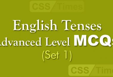English Tenses Advanced Level MCQs (Set 1)