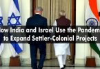 How India and Israel Use the Pandemic to Expand Settler-Colonial Projects