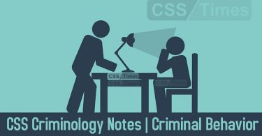 Criminal Behavior, CSS Criminology Notes