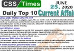 Daily Top-10 Current Affairs MCQs / News (June 25, 2020) for CSS, PMS