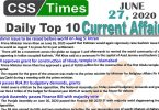 Daily Top-10 Current Affairs MCQs / News (June 27, 2020) for CSS, PMS