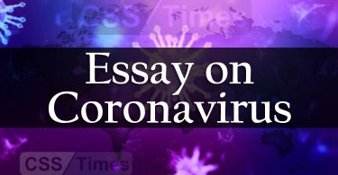 Complete Essay on Coronavirus (COVID-19) (with latest statistics)