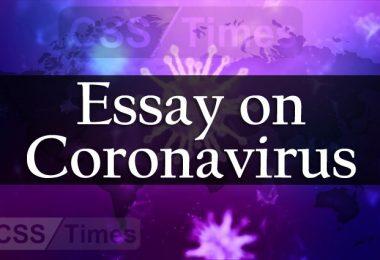 Complete Essay on Coronavirus (COVID-19) (with latest statistics)