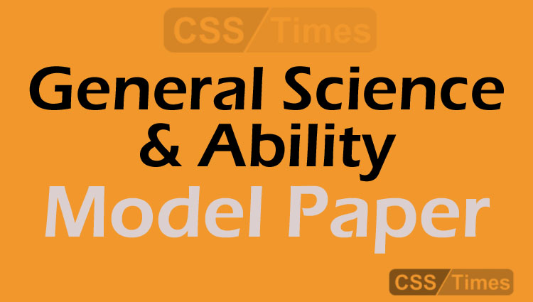 General Science & Ability Model Paper