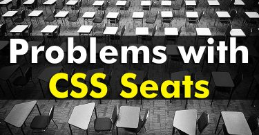 Problems with CSS seats (By: Mohsin Saleem Ullah)