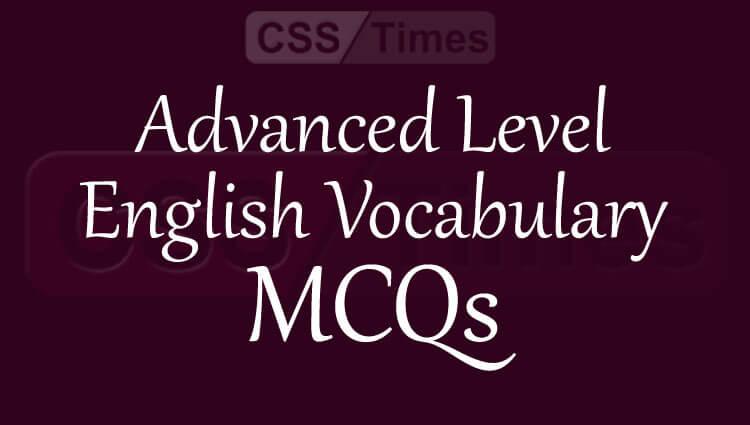Advanced Level English Vocabulary MCQs