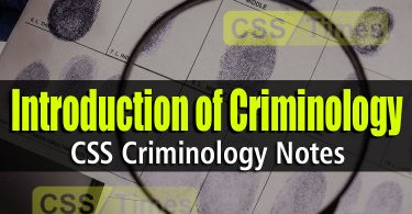 Introduction of Criminology | CSS Criminology Notes