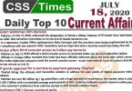 Daily Top-10 Current Affairs MCQs / News (July 18, 2020) for CSS, PMS