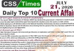 Daily Top-10 Current Affairs MCQs / News (July 21, 2020) for CSS, PMS