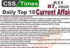 Daily Top-10 Current Affairs MCQs / News (July 07, 2020) for CSS, PMS