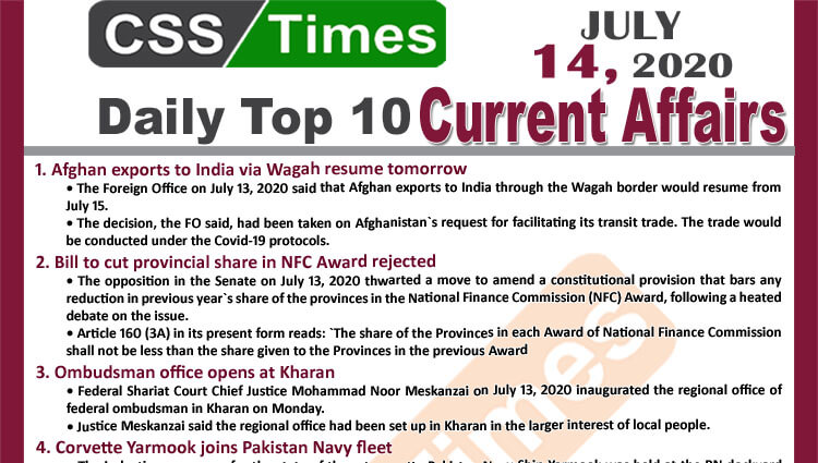 Daily Top-10 Current Affairs MCQs / News (July 14, 2020) for CSS, PMS
