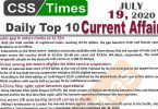 Daily Top-10 Current Affairs MCQs / News (July 19, 2020) for CSS, PMS