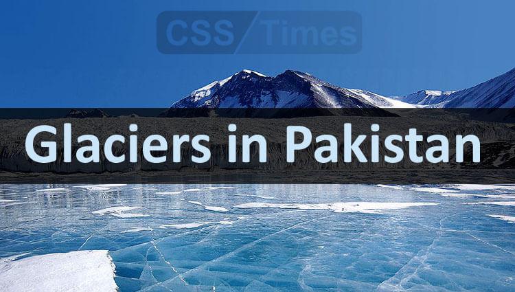 Glaciers in Pakistan | World General Knowledge