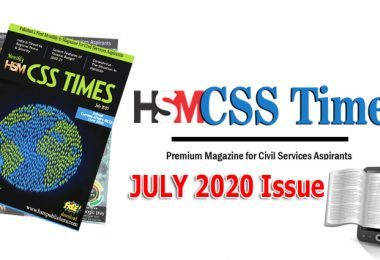 Warm wishes for all our readers of HSM CSS Times. We are proudly presenting You with a new Monthly e-Magazine named HSM CSS Times Magazine. This magazine is being made available to aspirants of all forms of competitive examinations. The content developed is wholly in an exam-oriented fashion – Keeping 'You' Ahead of 'Them'.  We at HSM CSS Times, strive to bring to Your fore factually correct and contextually current content to aid you in Your preparation. We bring forth our expertise in selecting content relevant for Current Affairs / General Knowledge syllabus of various examinations.  HSM CSS Times is not just another Current Affairs Magazine its more than a Magazine for CSS Aspirants. Keeping an eye on ease of reading, we have made the whole text in a bullet format for easy comprehension. The content is short, crisp and up to the point fashion. Issues of current affairs are divided into various sections of relevant subject matter. This is to make it easier for the reader to select a topic of one's interest to read. Having said this, We, the HSM CSS TIMES Magazine, endeavor to be a part of Your success and see You have a life of Your dreams. Follow the below button to Download HSM CSS TIMES Magazine in PDF FREE Download HSM CSS TIMES July 2020 Magazine PDF