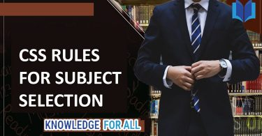 What are CSS Subject Selection Rules How To Select CSS Subjects