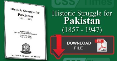 CSS Pakistan Affairs Notes | Historic Struggle for Pakistan (1857 - 1947) (PDF)