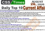 Daily Top-10 Current Affairs MCQs / News (August 26, 2020) for CSS, PMS