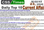Daily Top-10 Current Affairs MCQs / News (August 23, 2020) for CSS, PMS