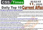Daily Top-10 Current Affairs MCQs / News (August 11, 2020) for CSS, PMS