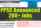 PPSC Announced 283 New Jobs in Different Departments