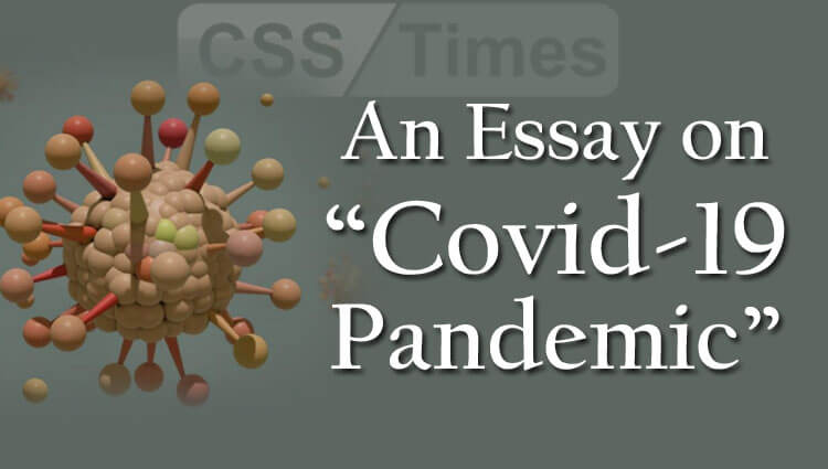 """CSS Essay on """"Covid-19 Pandemic"""""""