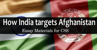 How India targets Afghanistan | Essay Materials for CSS