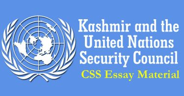 Kashmir and the United Nations Security Council | CSS Essay Material