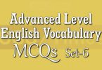 Advanced Level English Vocabulary MCQs (Set-6)