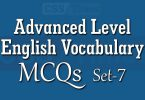 Advanced Level Vocabulary Exercise - MCQ Test - 7