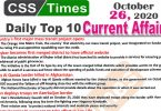Daily Top-10 Current Affairs MCQs / News (October 26, 2020) for CSS, PMS