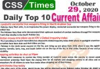 Daily Top-10 Current Affairs MCQs / News (October 29, 2020) for CSS, PMS