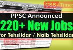 PPSC Announced 222 Tehsildar / Naib Tehsildar Jobs in Revenue Department