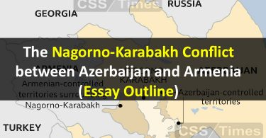 The Nagorno-Karabakh Conflict between Azerbaijan and Armenia (Essay Outline)