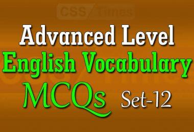 Advanced Level English Vocabulary MCQs (Set-12)
