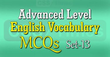 Advanced Level English Vocabulary MCQs (Set-13)