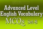Advanced Level English Vocabulary MCQs (Set-8)
