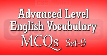 Advanced Level English Vocabulary MCQs (Set-9)