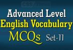 Advanced Level English Vocabulary MCQs (Set-11)