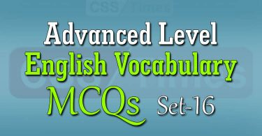Advanced Level English Vocabulary MCQs (Set-16)