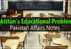 Pakistan's Educational Problems | Pakistan Affairs Notes