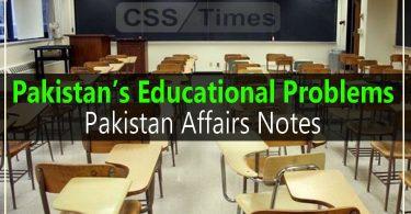 Pakistan's Educational Problems | Pakistan Affairs Notes